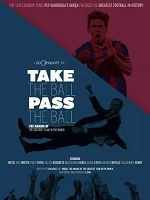 [西班牙] 傳控 (Take The Ball Pass The Ball) (2018)