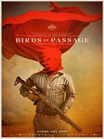 [美] 毒梟幻影 (Birds of Passage) (2018)