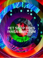 Pet Shop Boys - Inner Sanctum: Live 2018