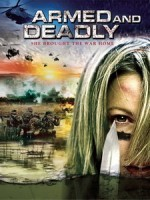 [英] 致命武裝 (Armed and Deadly) (2011)