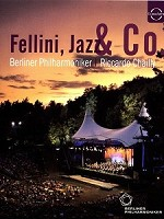 2011柏林森林音樂會  (WALDBUHNE IN BERLIN 2011 - Fellini Jazz and Co)