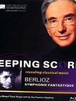 柏遼茲《幻想交響曲》(KEEPING SCORE BERLIOZ SYMPHONIE FANTASTIQUE)