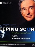 艾維斯《假日交響曲》(KEEPING SCORE IVES HOLIDAYS SYMPHONY)
