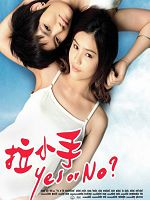 [泰] 拉小手 / 我的同居密友(Yes or No) (Yes or Noso I Love You) (2011)