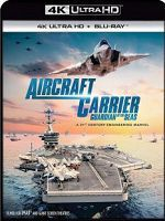 [美] 航空母艦:七海衛士 (Aircraft Carrier: Guardian of the Seas) (2016)